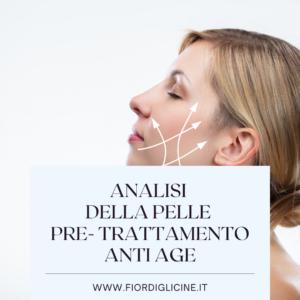 analisi pre trattamento anti agedella pelle